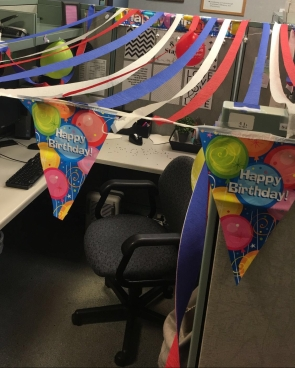 My co-workers are the best! They decorated for my birthday!